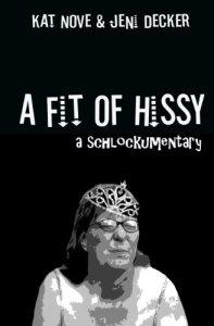 hissy